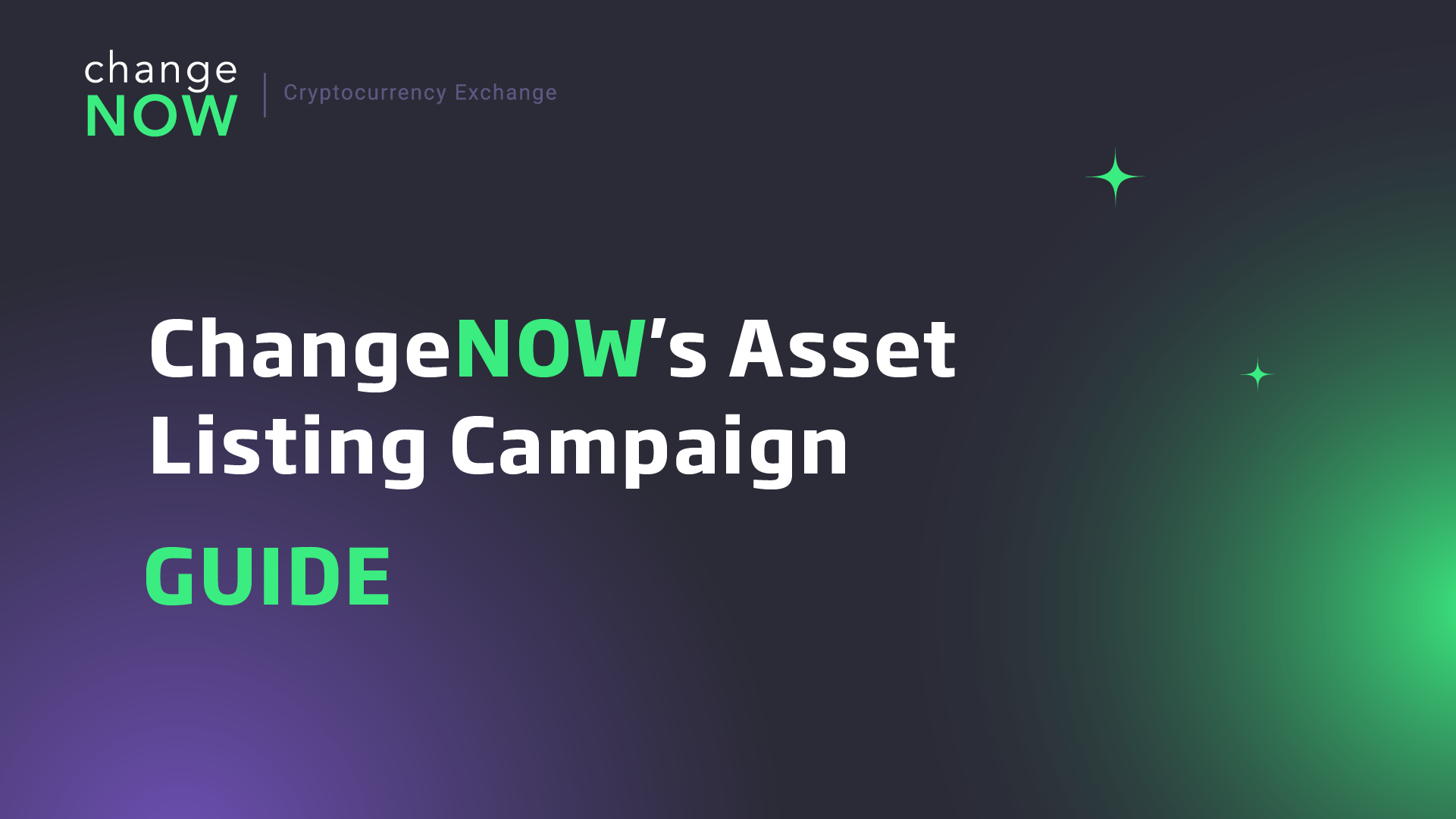 ChangeNOW's Asset Listing Campaign [GUIDE]