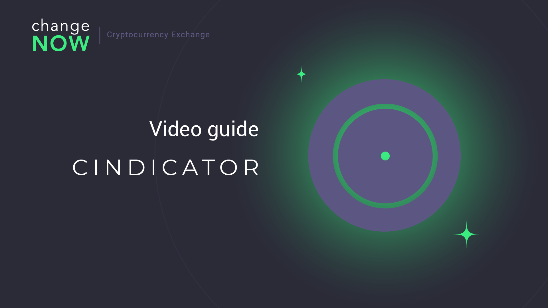 How To Exchange Cindicator on ChangeNOW.io - Quick and Easy Swaps with More than 170 Cryptos [GUIDE]