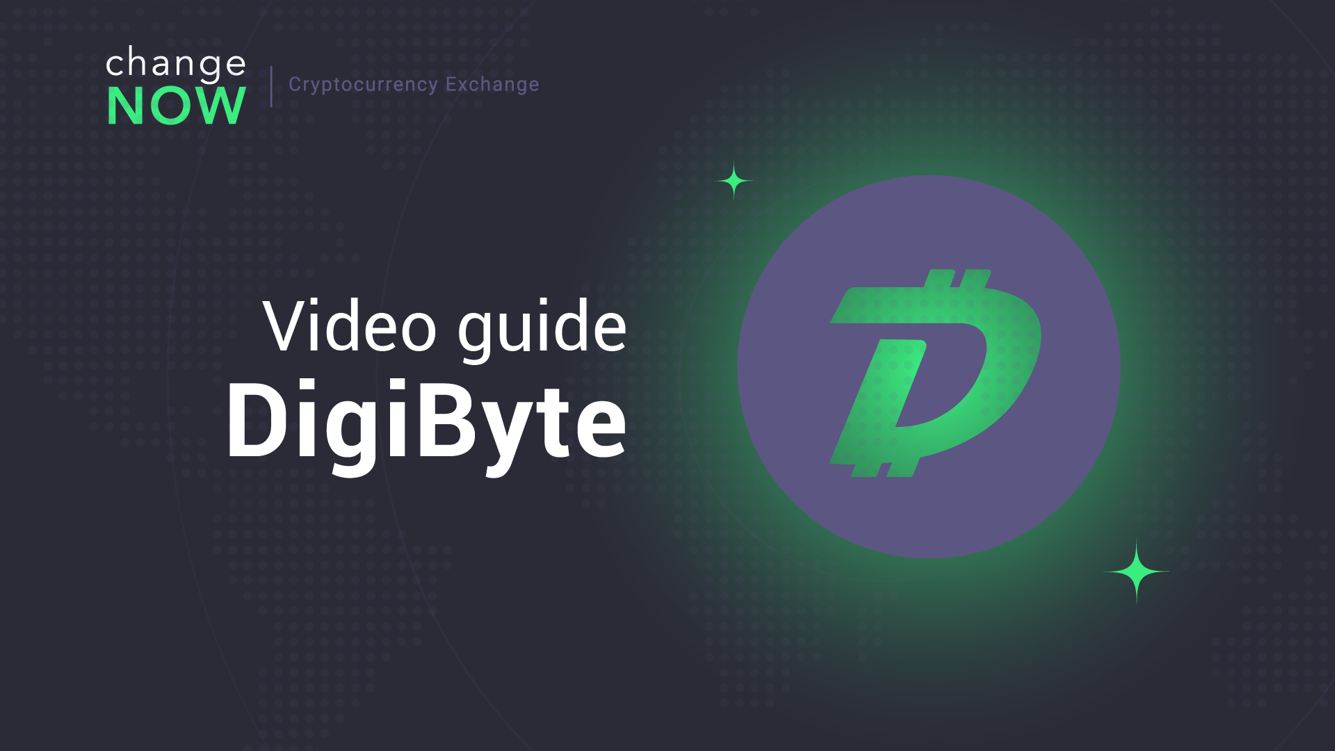 How To Buy Digibyte on ChangeNOW.io - Quick and Easy Swaps with More than 150 Cryptos [GUIDE]
