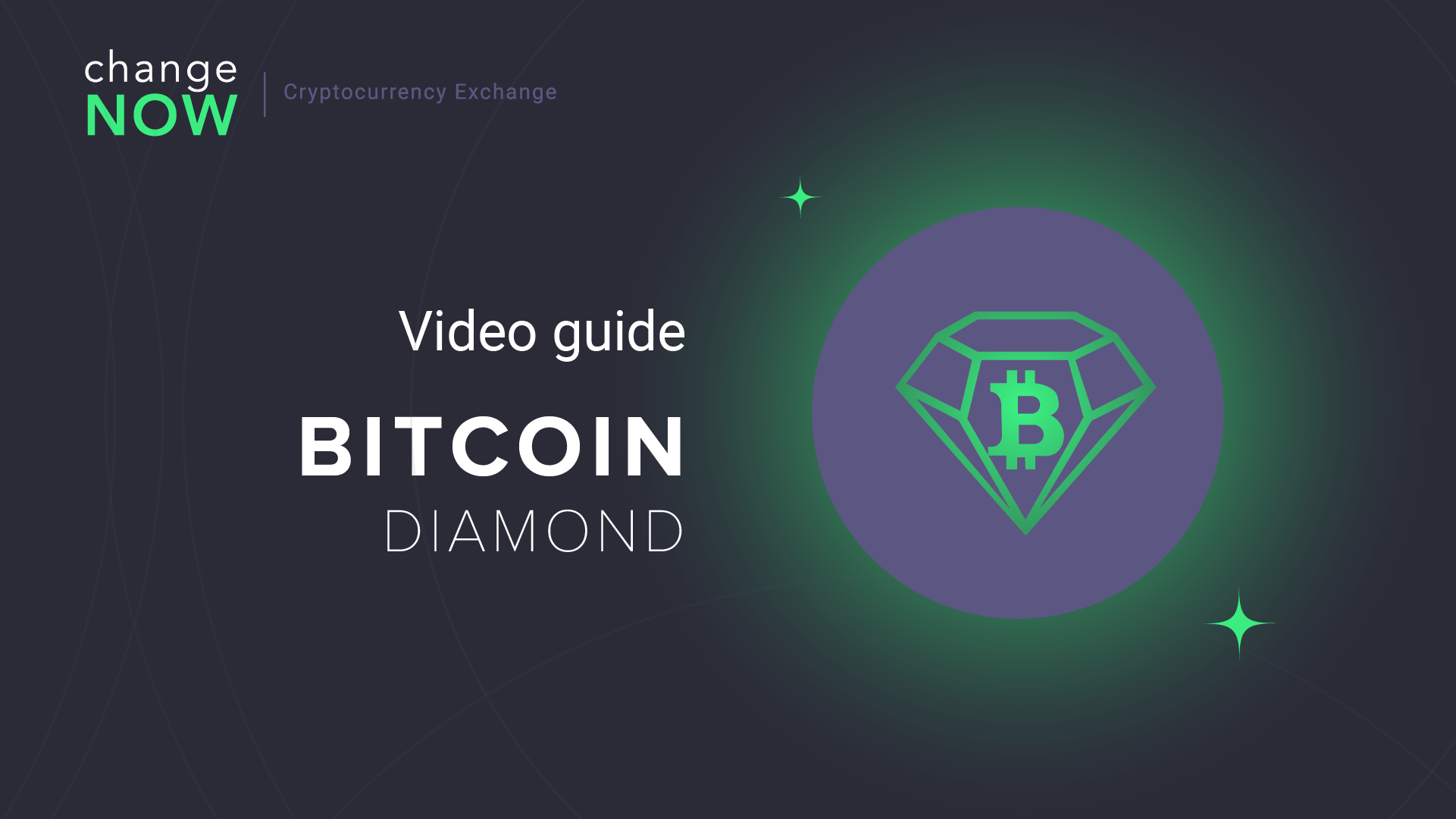 How To Buy Bitcoin Diamond on ChangeNOW.io - Quick and Easy Swaps with More than 200 Cryptos [GUIDE]