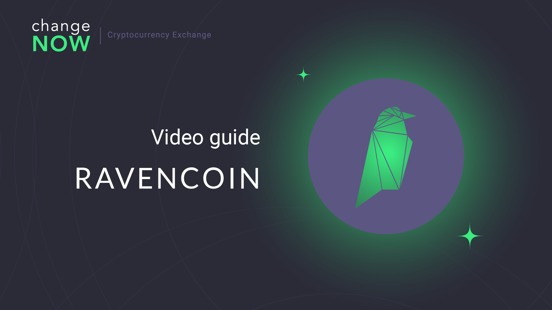 How To Buy Ravencoin (RVN) on ChangeNOW.io - Quick and Easy Swaps with More than 200 Cryptos [GUIDE]