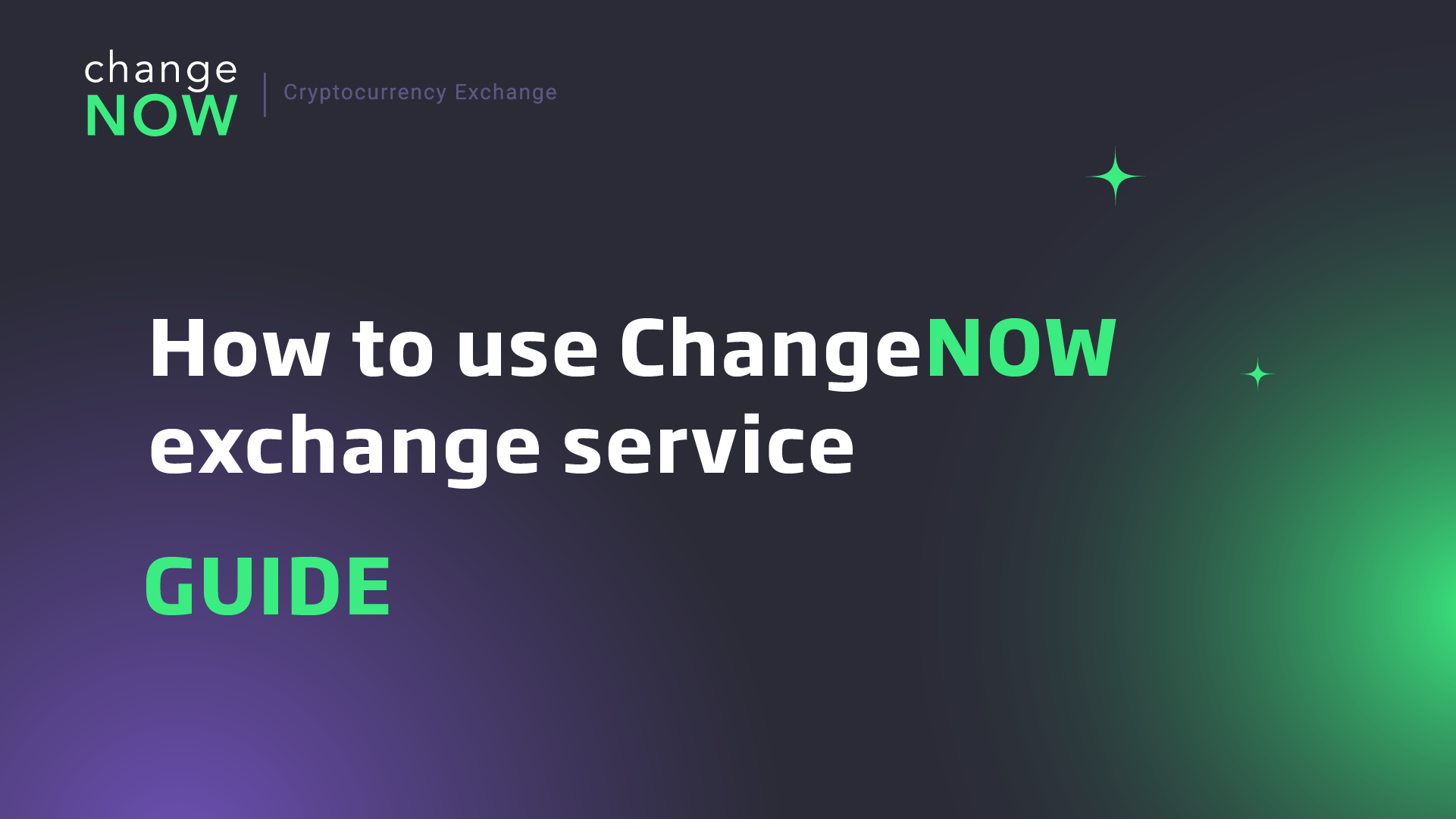 How to use ChangeNOW exchange service [GUIDE]