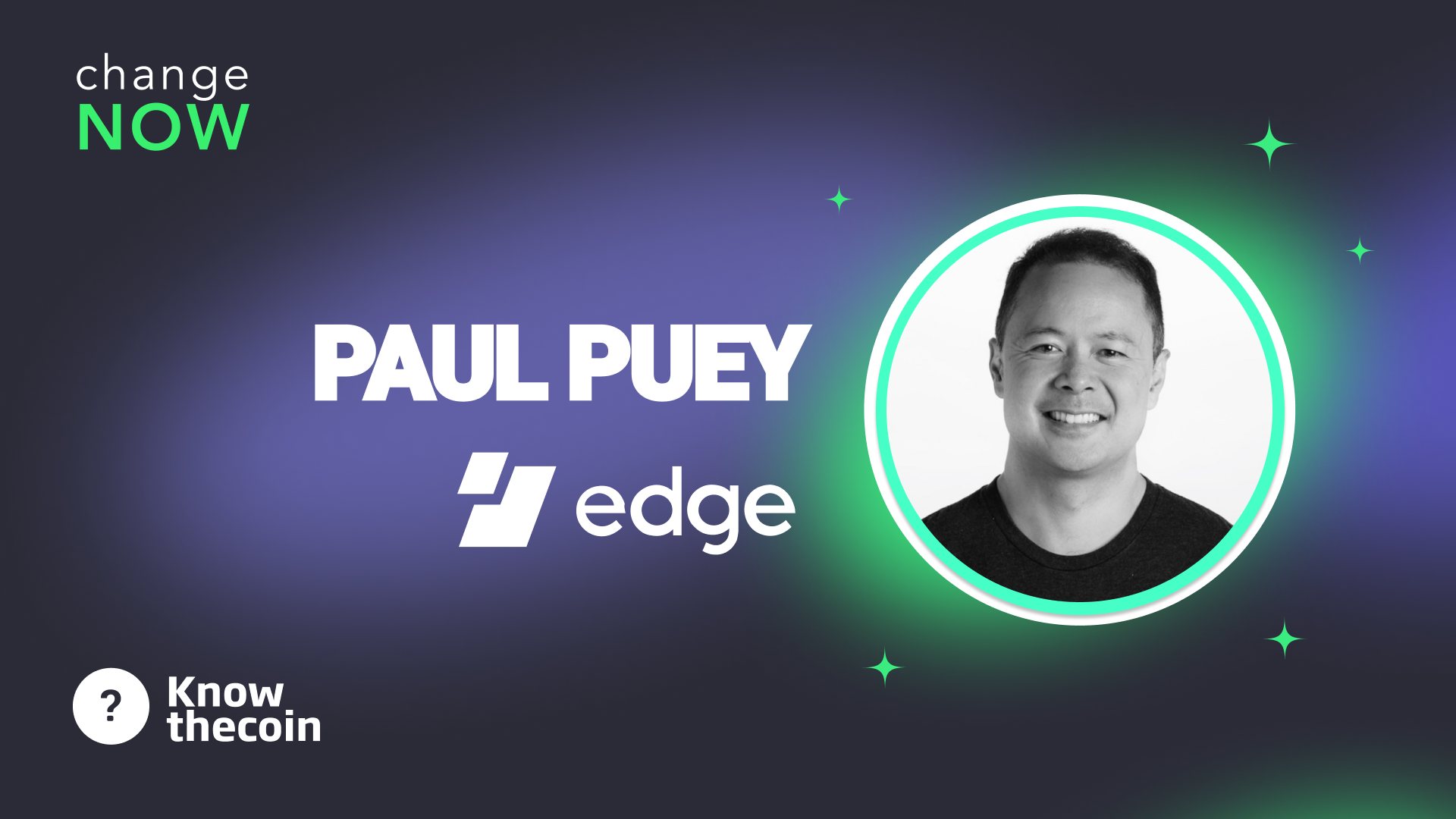 Know The Coin: Edge's Paul Puey