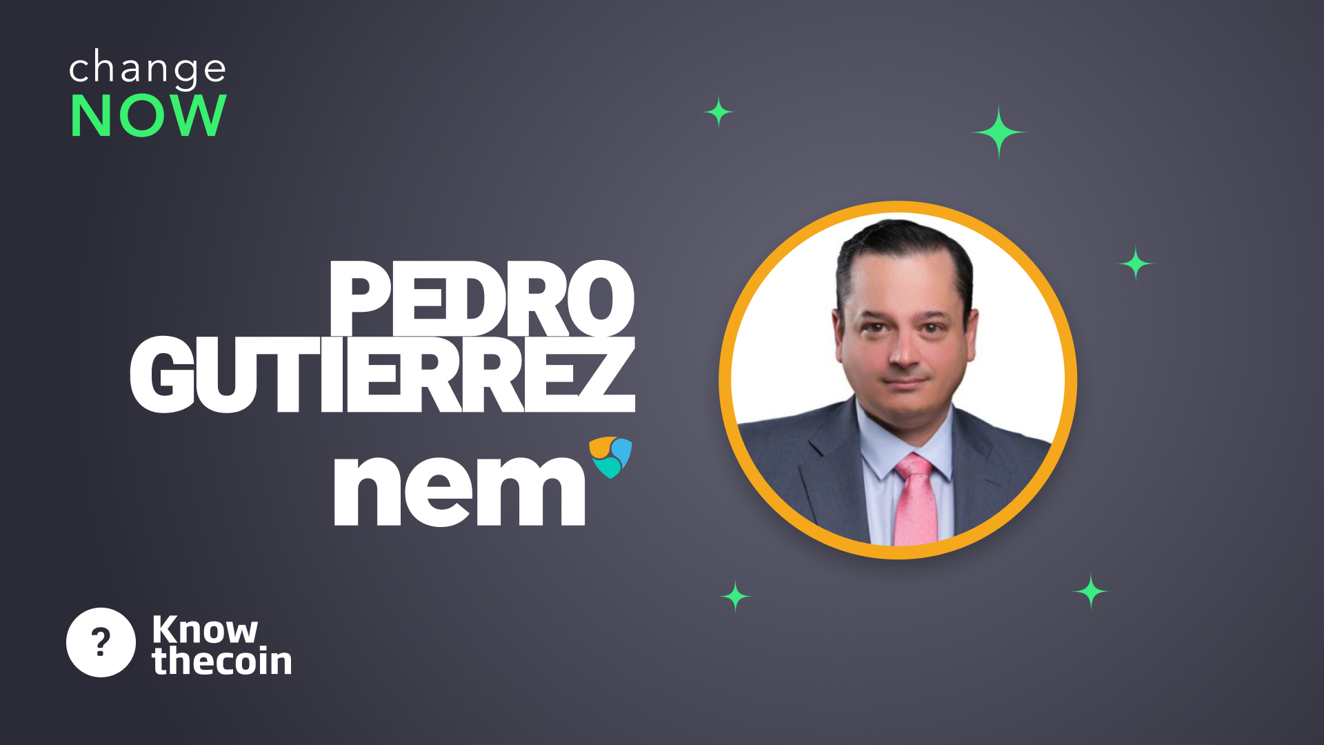 Know The Coin: NEM's Pedro Gutiérrez