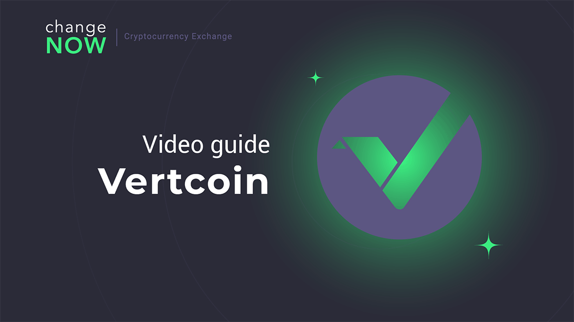 How To Buy Vertcoin on ChangeNOW.io - Quick and Easy Swaps with More than 170 Cryptos [GUIDE]